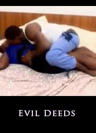 Evil Deeds Latest 2015 - Nigerian Nollywood Ghallywood Movie