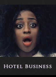 Hotel Business - Latest 2015 Nigerian Nollywood Ghallywood Movie