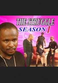 The Struggle Season - 2015 Latest Nigerian Nollywood Movie