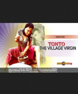 Tonto The Village Virgin - Latest Nigerian Nollywood Movies 2015