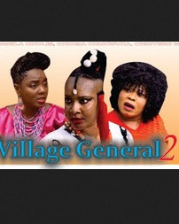Village General - 2015 Latest Nigerian Nollywood Movie