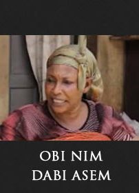 OBI NIM DABI ASEM - Latest 2016 Asante Akan Ghanaian Twi Movie