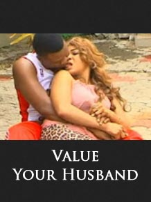 Value Your Husband - Nigerian Movies 2016 Latest Full Movies African Movies