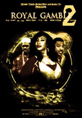 watch ghanaian 2012 movie Royal Gamble 2