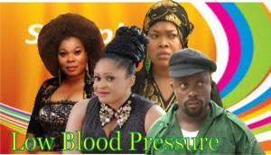 Low Blood Pressure - Latest Nigerian Nollywood Ghallywood Movie
