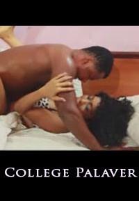 College Palaver - 2015 latest Nigerian Nollywood Ghallywood Movie