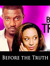Before the Truth Ghanian Movie