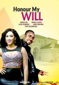 Honour My Will Nigerian Movies 2015