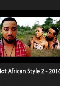 Hot African Style 2 - Nigerian Movies 2016 Latest Full Movies